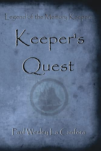 9781490439273: Legend of the Memory Keeper: Keeper's Quest