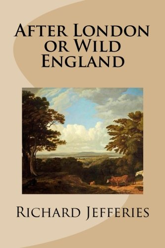 9781490439884: After London or Wild England