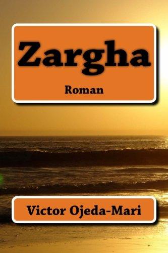 9781490440132: Zargha: Roman