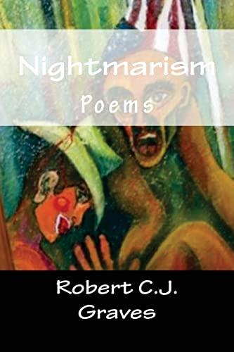 Nightmarism: Robert C. J. Graves