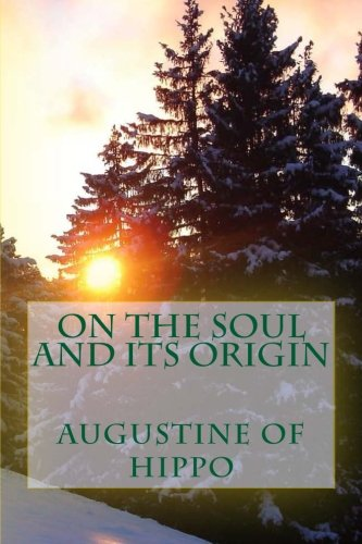 9781490440583: On the soul and its origin