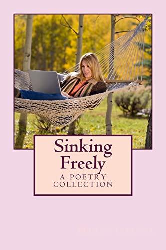 9781490441092: Sinking Freely
