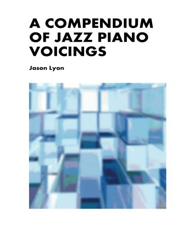 9781490441863: A Compendium of Jazz Piano Voicings
