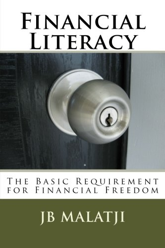 9781490441887: Financial Literacy: The Basic Requirement for Financial Freedom