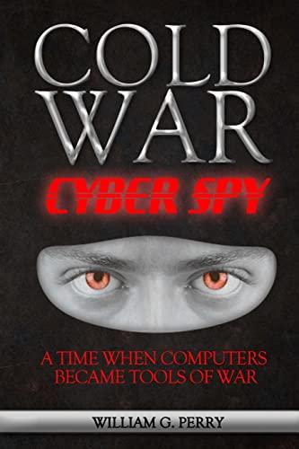 9781490442068: Cold War Cyber Spy