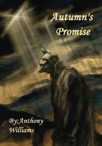 Autumn's Promise: Williams, Anthony