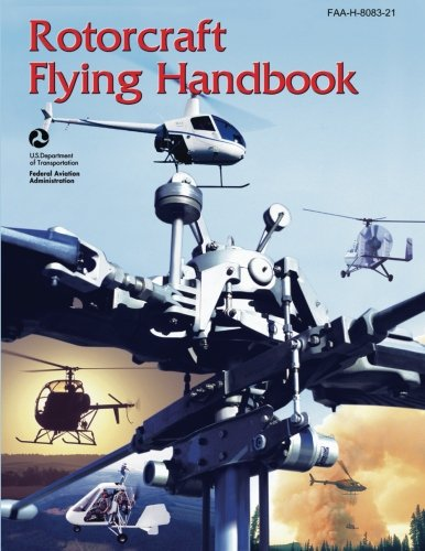 9781490446691: Rotorcraft Flying Handbook (FAA-H-8083-21)