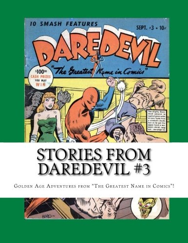 9781490449715: Stories From Daredevil #3: Golden Age Adventures from