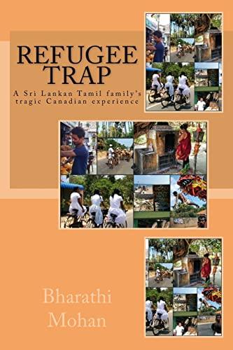 Refugee Trap: Refugee Trap: A Tamil Family: MR Bharathi Mohan