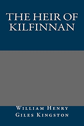 9781490450780: The Heir of Kilfinnan
