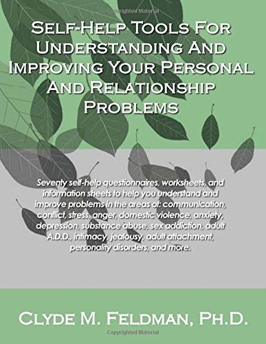 9781490453651: Self-Help Tools For Understanding And Improving Your Personal And Relationship Problems