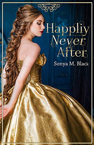 9781490453927: Happily Never After