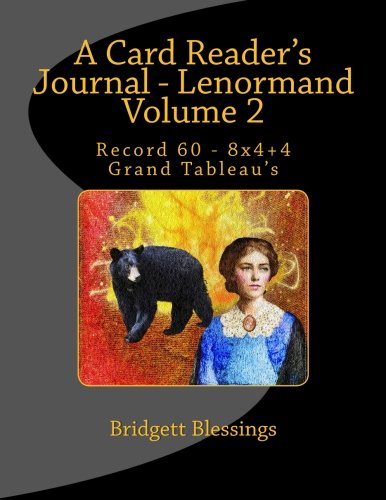 9781490454603: A Card Reader's Journal - Lenormand Volume 2: Record 60 - 8x4+4 Grand Tableau's