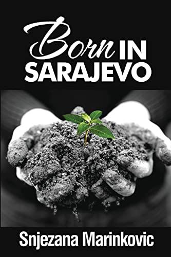 9781490455143: Born in Sarajevo