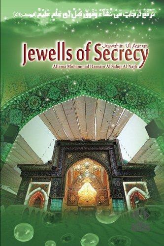 Jewells of Secrecy: Jawahir Ul Asrar (Urdu: Allama Mohammad Hasnain