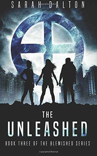 9781490456317: The Unleashed (Blemished) (Volume 3)