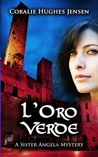 9781490457475: L'Oro Verde: Volume 1 (A Sister Angela Mystery)