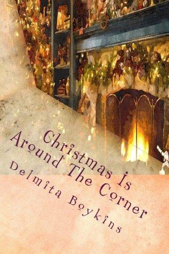 9781490457505: Christmas Is Around The Corner (Adventure #1)