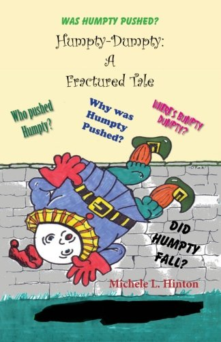 9781490457932: Humpty-Dumpty: A Fractured Tale