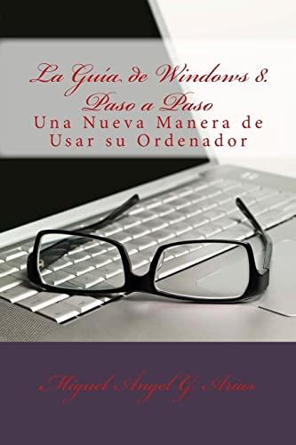 9781490458182: La Guía de Windows 8. Paso a Paso (Spanish Edition)