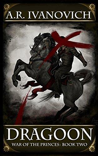 9781490458700: Dragoon: War of the Princes