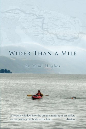 9781490459486: Wider Than a Mile: One River Two Women