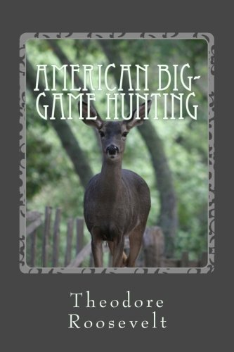9781490460178: American Big-Game Hunting