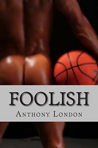 9781490460567: Foolish
