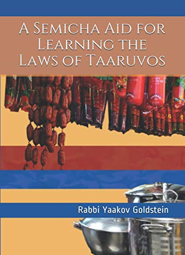 9781490460574: A Semicha Aid for Learning the Laws of Taaruvos (Semicha Aids)