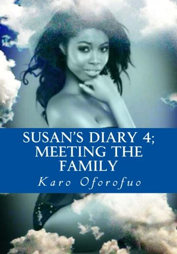 Susan's Diary 4: Meeting the Family: Oforofuo, Karo