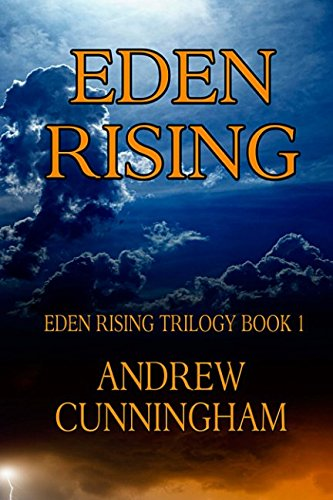 Eden Rising (1490463658) by Cunningham, Andrew