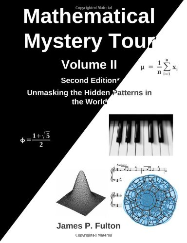 Mathematical Mystery Tour Volume II: Fulton, Dr James