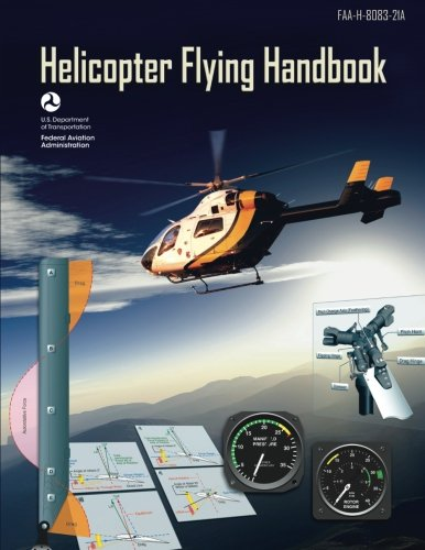 9781490465159: Helicopter Flying Handbook (FAA-H-8083-21A): (BLACK & WHITE EDITION)