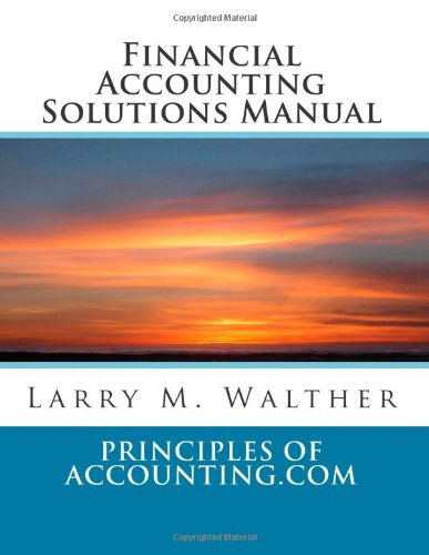 9781490465494: Financial Accounting Solutions Manual