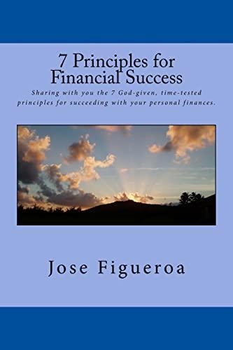 7 Principles for Financial Success (Paperback): Jose Figueroa