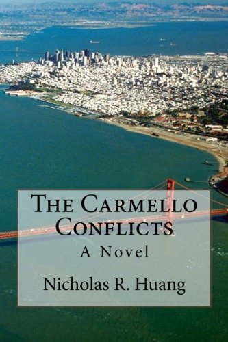 9781490468112: The Carmello Conflicts