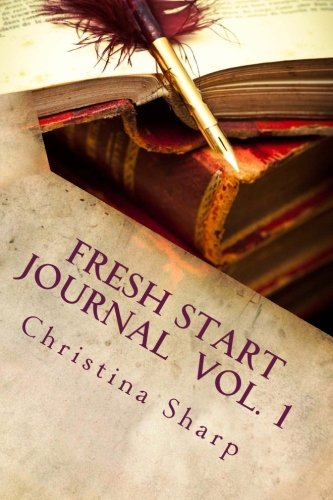 9781490468266: Fresh Start Journal: P-A-L Writing Prompts, Protagonist-Antagonist-Location (Fresh Start Writing Prompts)