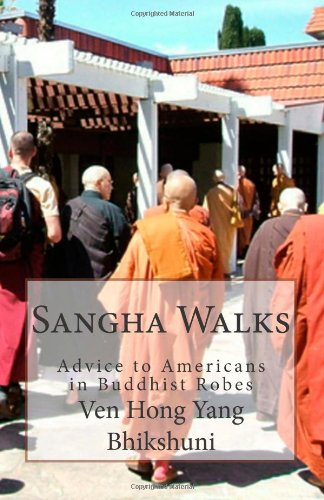9781490469355: Sangha Walks: Advice to Americans in Buddhist Robes (USA Sangha Commentary) (Volume 1)