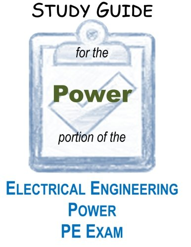 9781490472157: STUDY GUIDE for the POWER portion of the ELECTRICAL ENGINEERING PE EXAM: Example Problems and Information to Help You Pass the PE