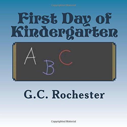 9781490473758: First Day of Kindergarten
