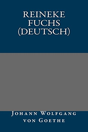 9781490473994: Reineke Fuchs (Deutsch) (German Edition)