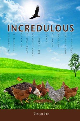 9781490475035: Incredulous: Unwilling To Believe