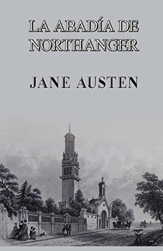 9781490480541: La abadía de Northanger (Spanish Edition)