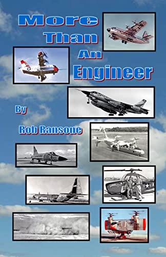 More Than an Engineer: Flight Testing Unusual: Ransone, Mr. Rob