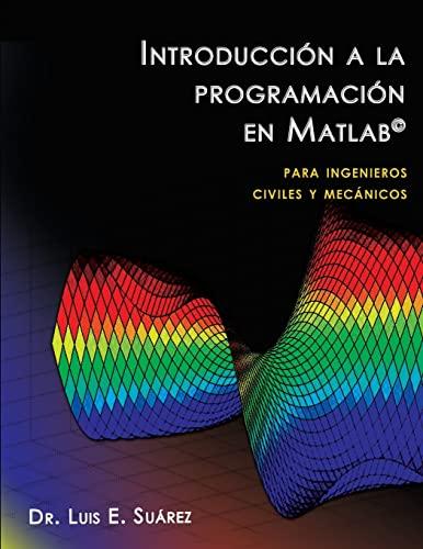 9781490482392: Introducción a la programación en Matlab: para ingenieros civiles y mecánicos (Spanish Edition)