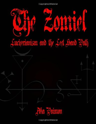 9781490483580: The Zomiel: Luciferianism and the Left Hand Path