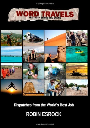 9781490485362: Word Travels: Dispatches from the World's Best Job