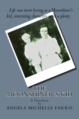 9781490487144: The Moonshiner's Kid