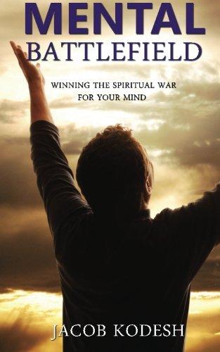 9781490487991: Mental Battlefield: Winning the Spiritual War for Your Mind