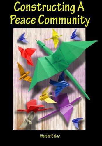 9781490491332: Constructing A Peace Community